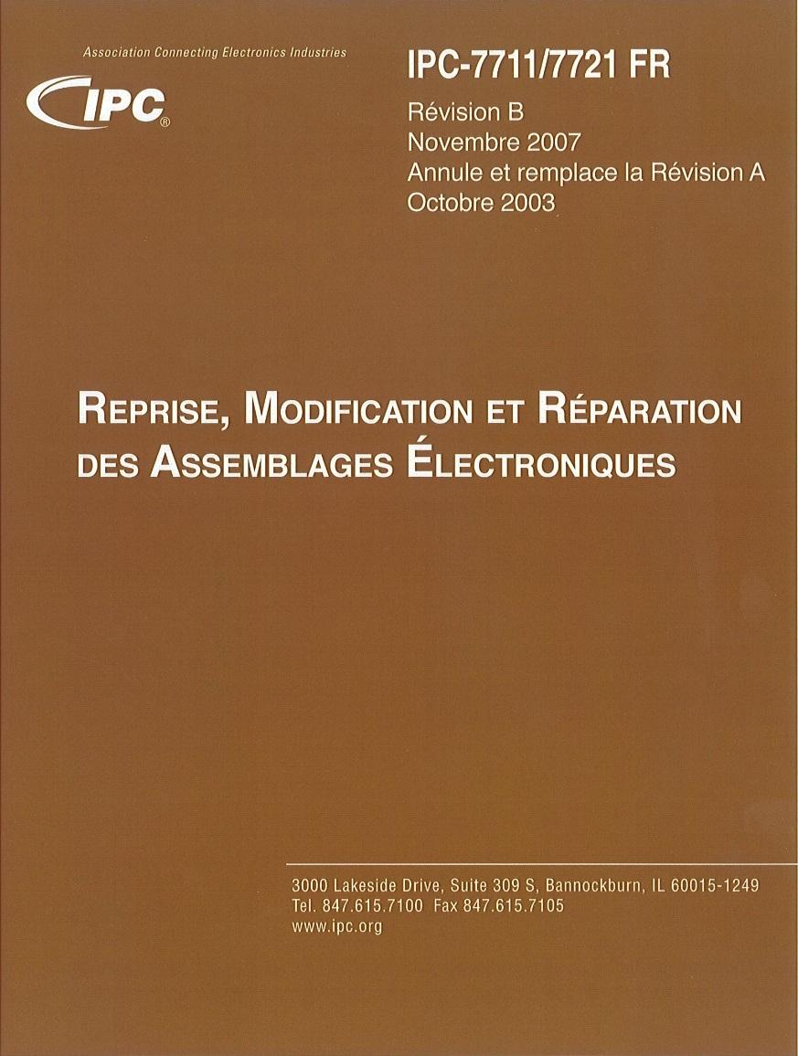 Certification de spécialiste IPC-7711-7721 (CIS) Reprise, modification et réparation des assemblages électroniques / Code CPF 144337
