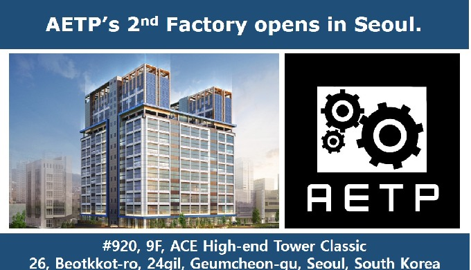 AETP has opened the 2nd Factory in Seoul.