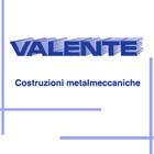 COSTRUZIONI METALMECCANICHE VALENTE, Snc (di Valente S. &amp&#x3b; C.)