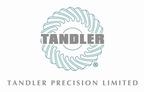 Tandler Precision Ltd