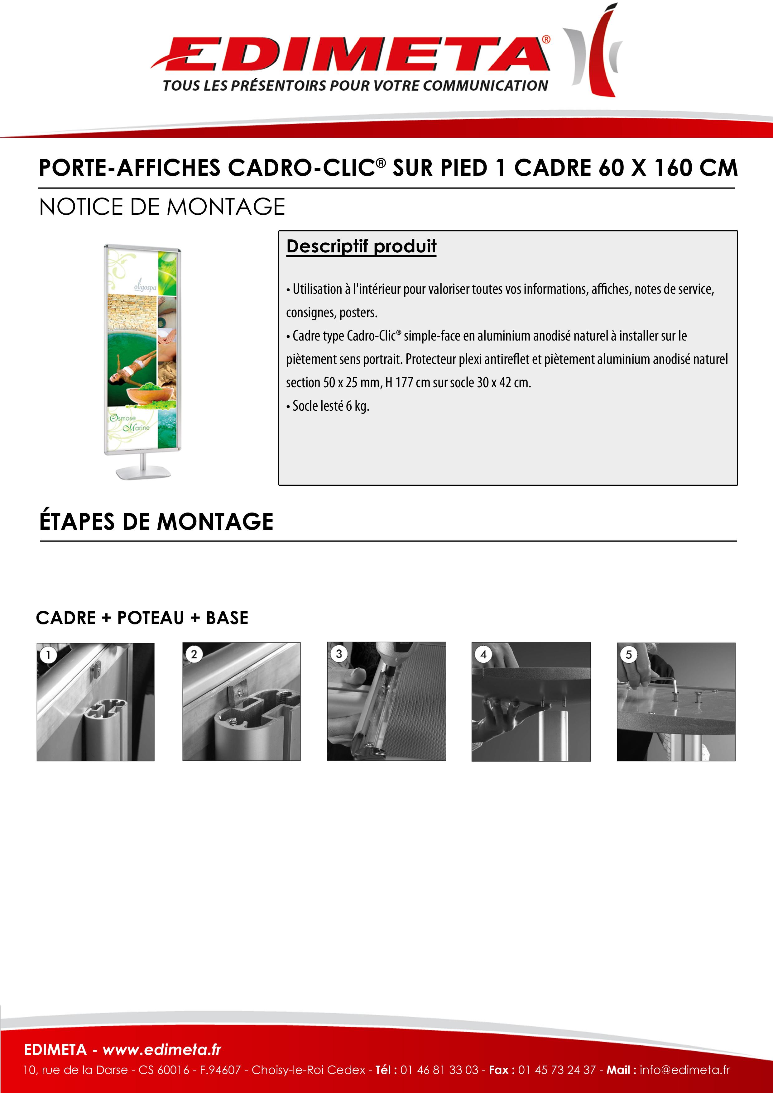NOTICE DE MONTAGE : PORTE-AFFICHES CADRO-CLIC® SUR PIED 1 CADRE 60 X 160 CM