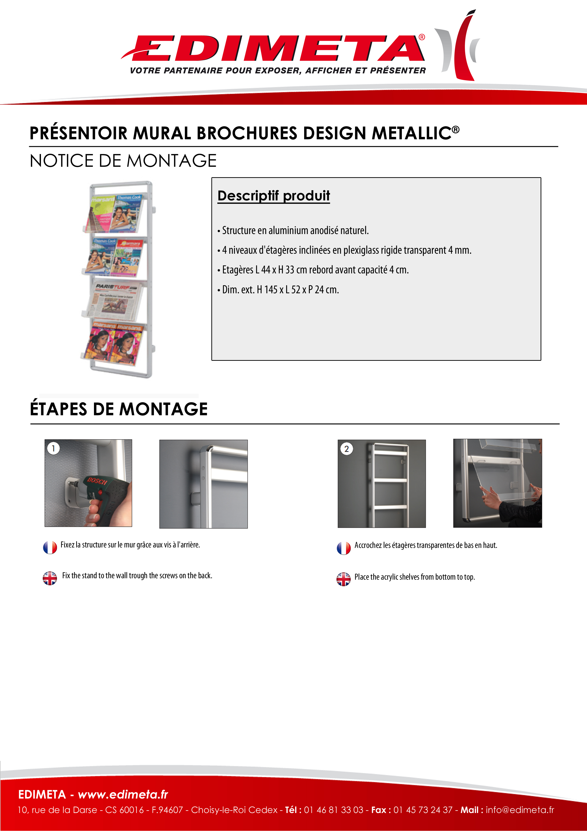 NOTICE DE MONTAGE : PRÉSENTOIR MURAL BROCHURES DESIGN METALLIC®