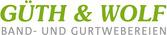 Güth &amp&#x3b; Wolf GmbH (Band- und Gurtwebereien)