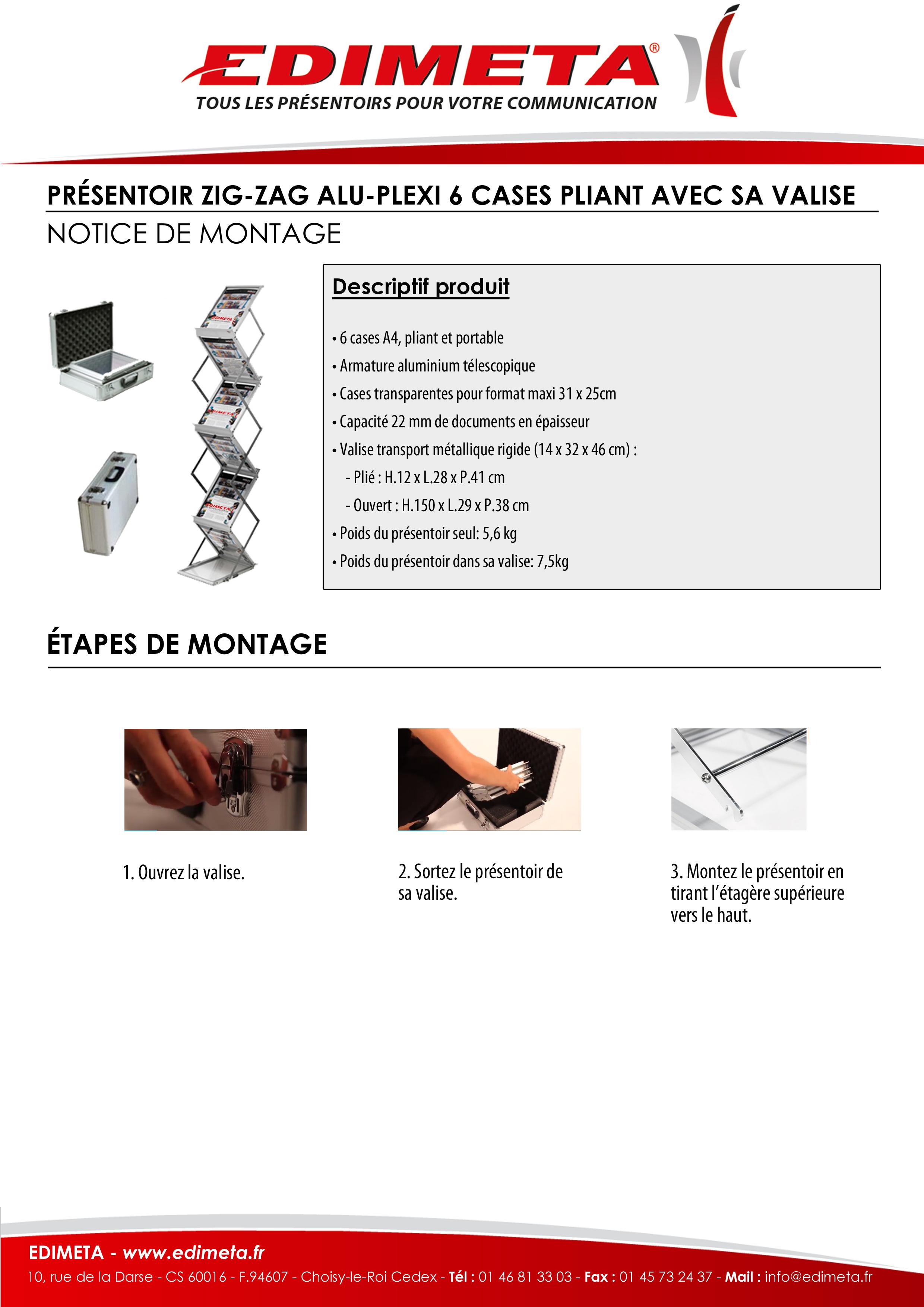 NOTICE DE MONTAGE : PRÉSENTOIR ZIG-ZAG ALU-PLEXI 6 CASES PLIANT AVEC SA VALISE