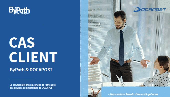 La digitalisation des forces de vente de DOCAPOST grâce à ByPath