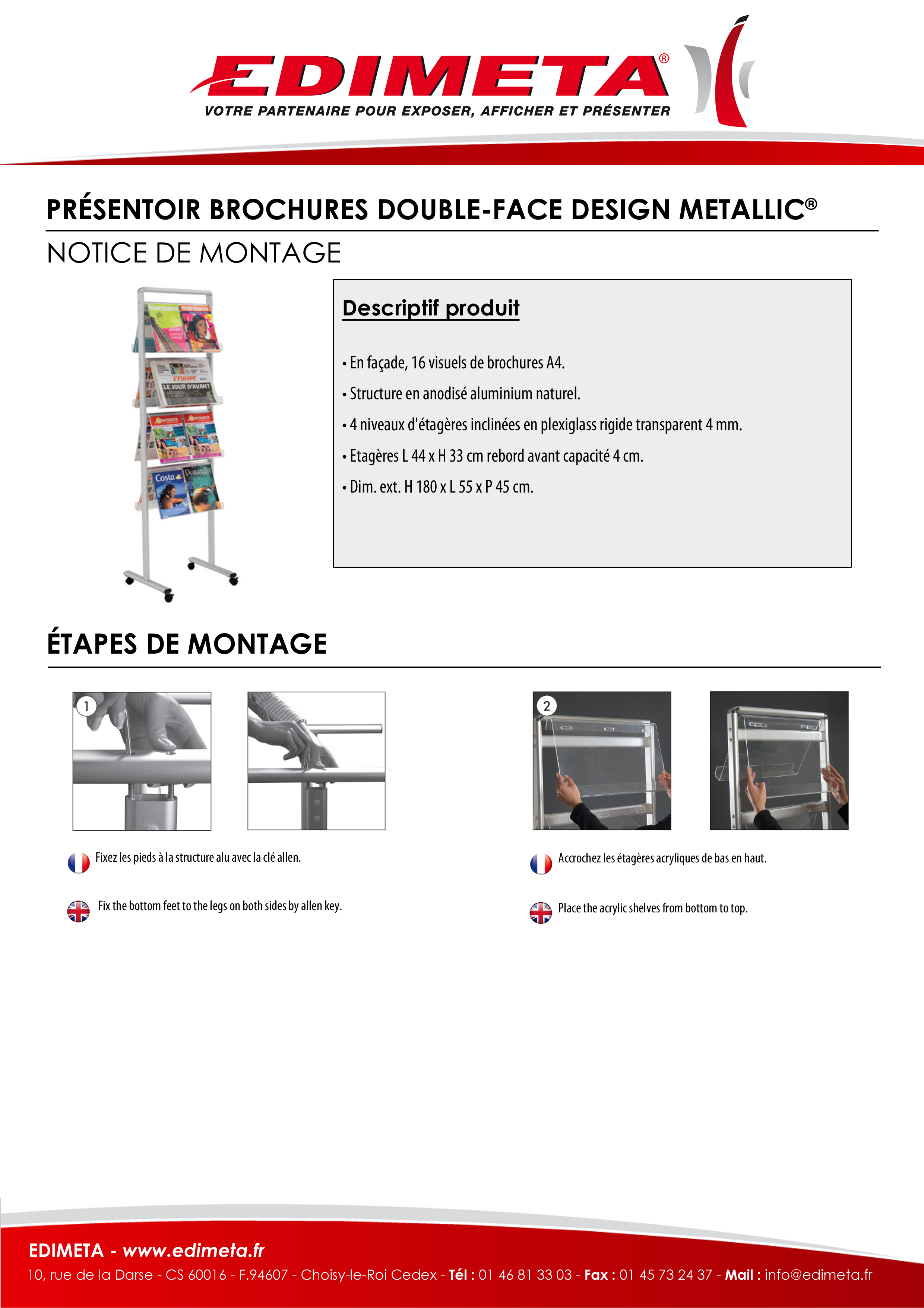 NOTICE DE MONTAGE : PRÉSENTOIR BROCHURES DOUBLE-FACE DESIGN METALLIC®