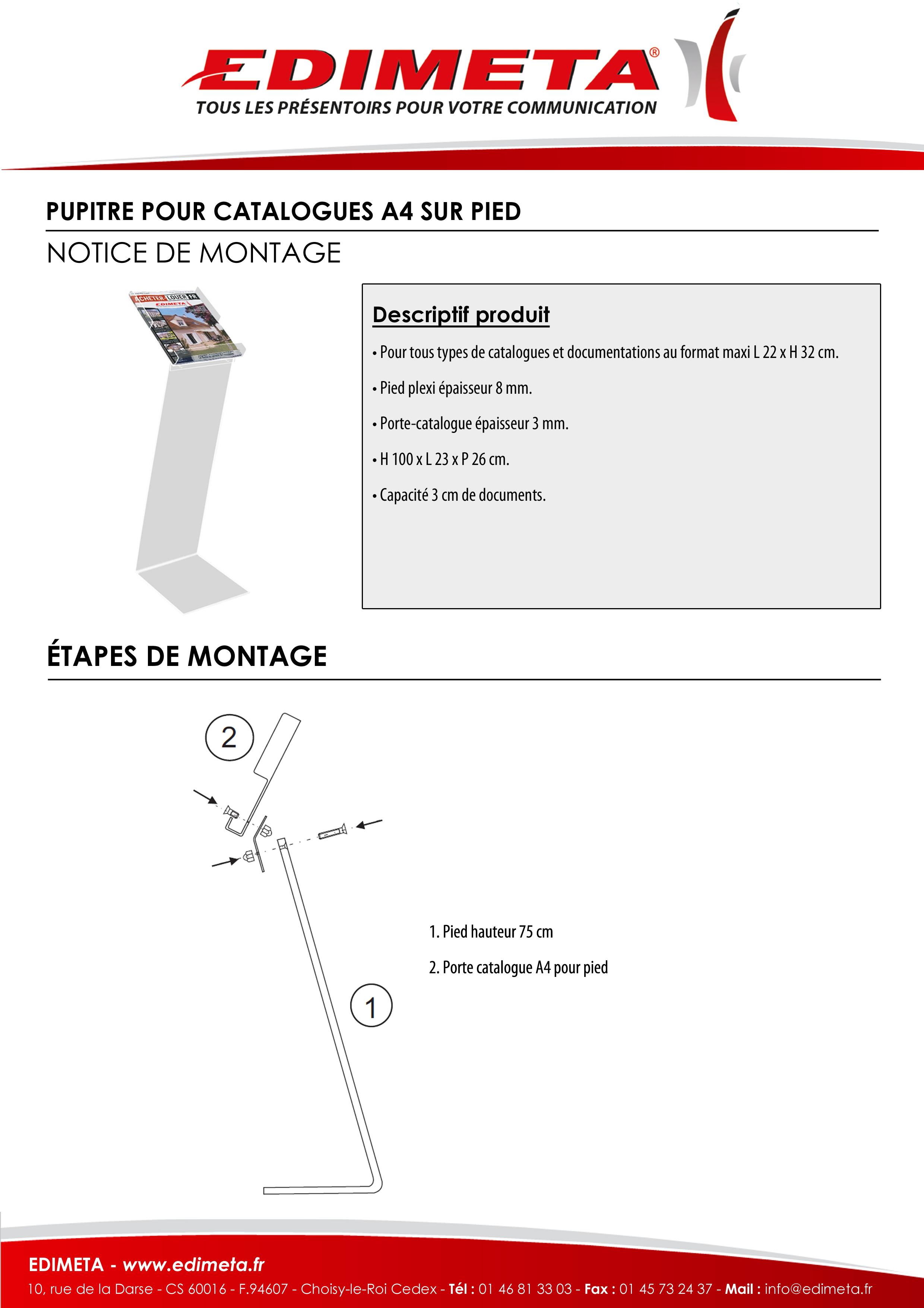 NOTICE DE MONTAGE : PUPITRE POUR CATALOGUES A4 SUR PIED