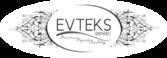 Evteks Tekstil Konfeksiyon Turizm Yatirimlari Sanayi Ve Ticaret Ltd. Sti.