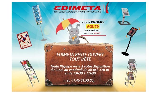 EDIMETA reste ouvert tout l'été !