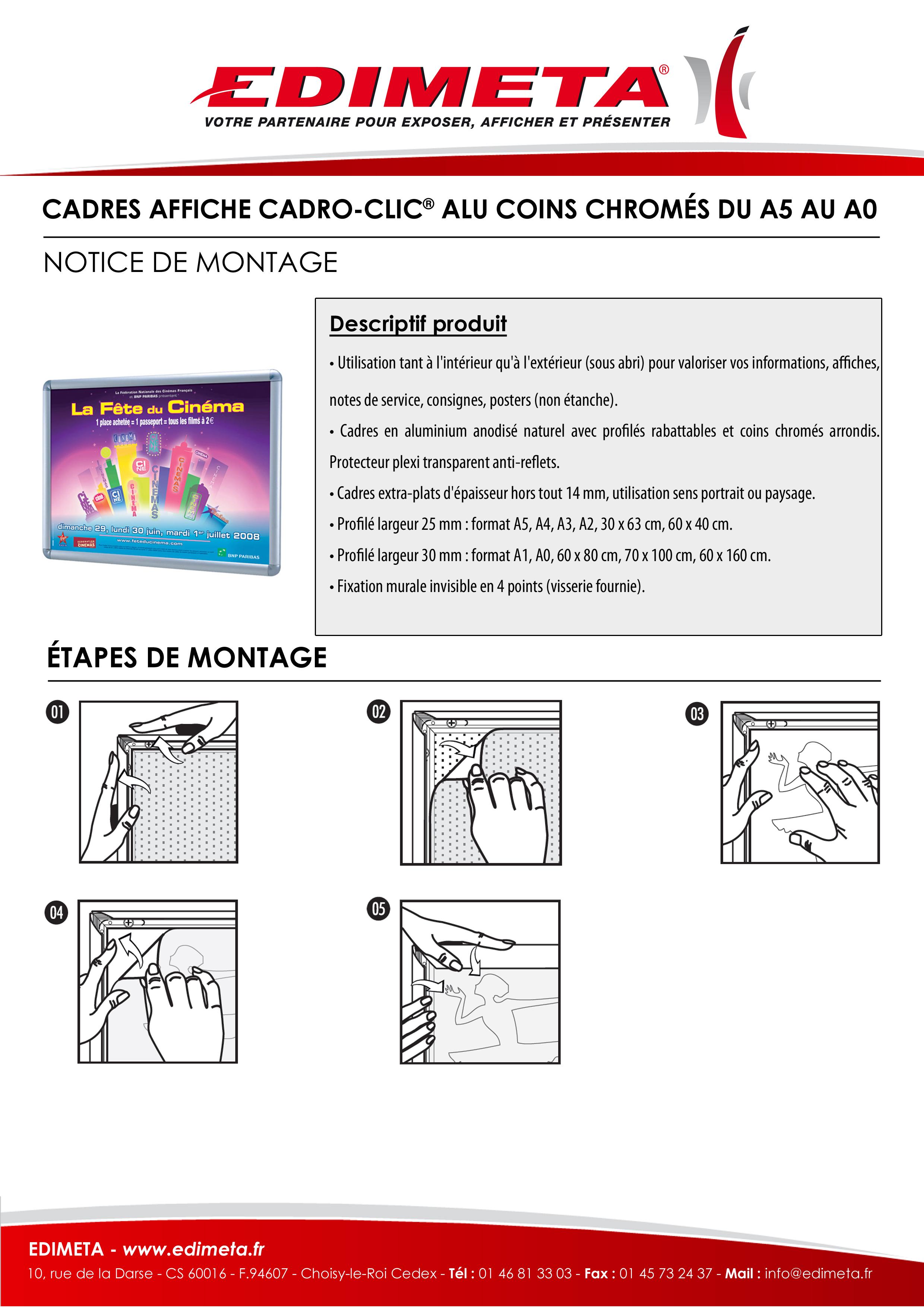 NOTICE DE MONTAGE : CADRES AFFICHE CADRO-CLIC® ALU COINS CHROMÉS DU A5 AU A0