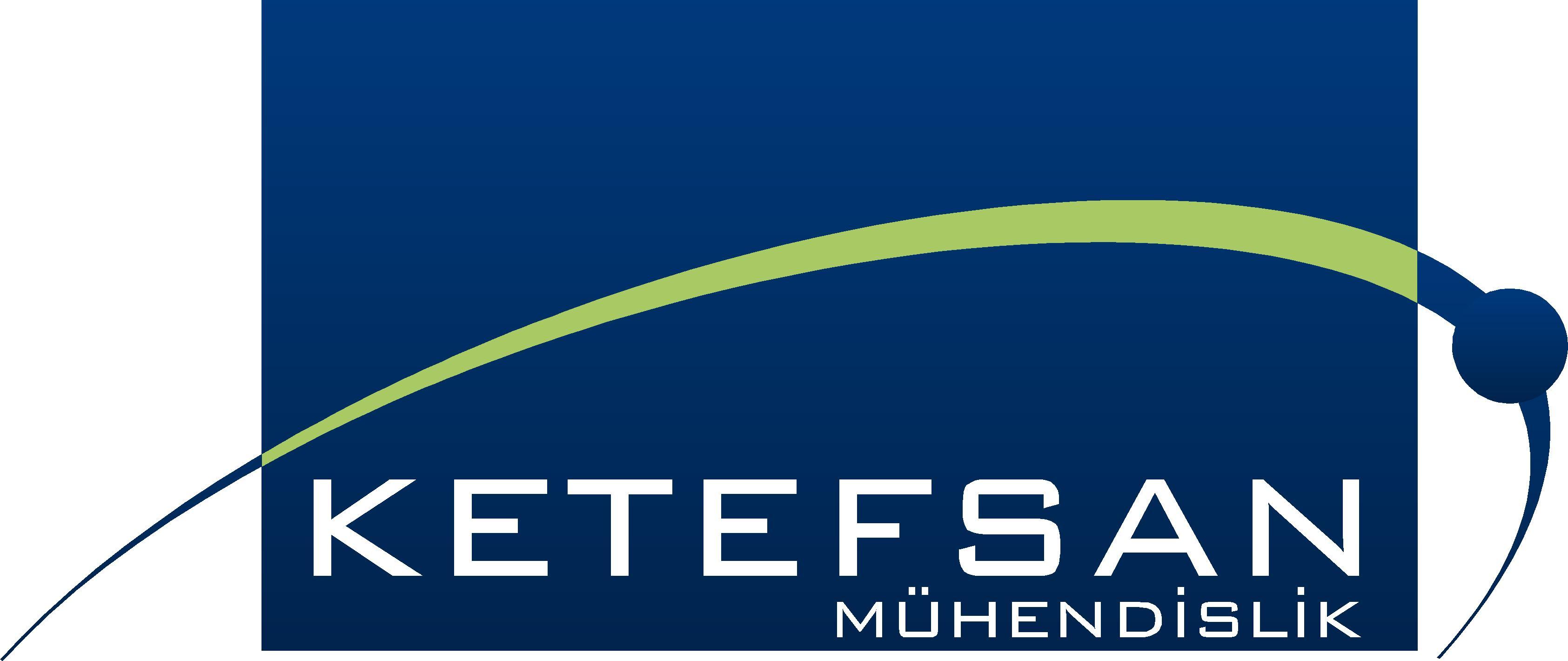 Ketefsan Mühendislik Sanayi Ve Ticaret Ltd.Şti., KETEFSAN