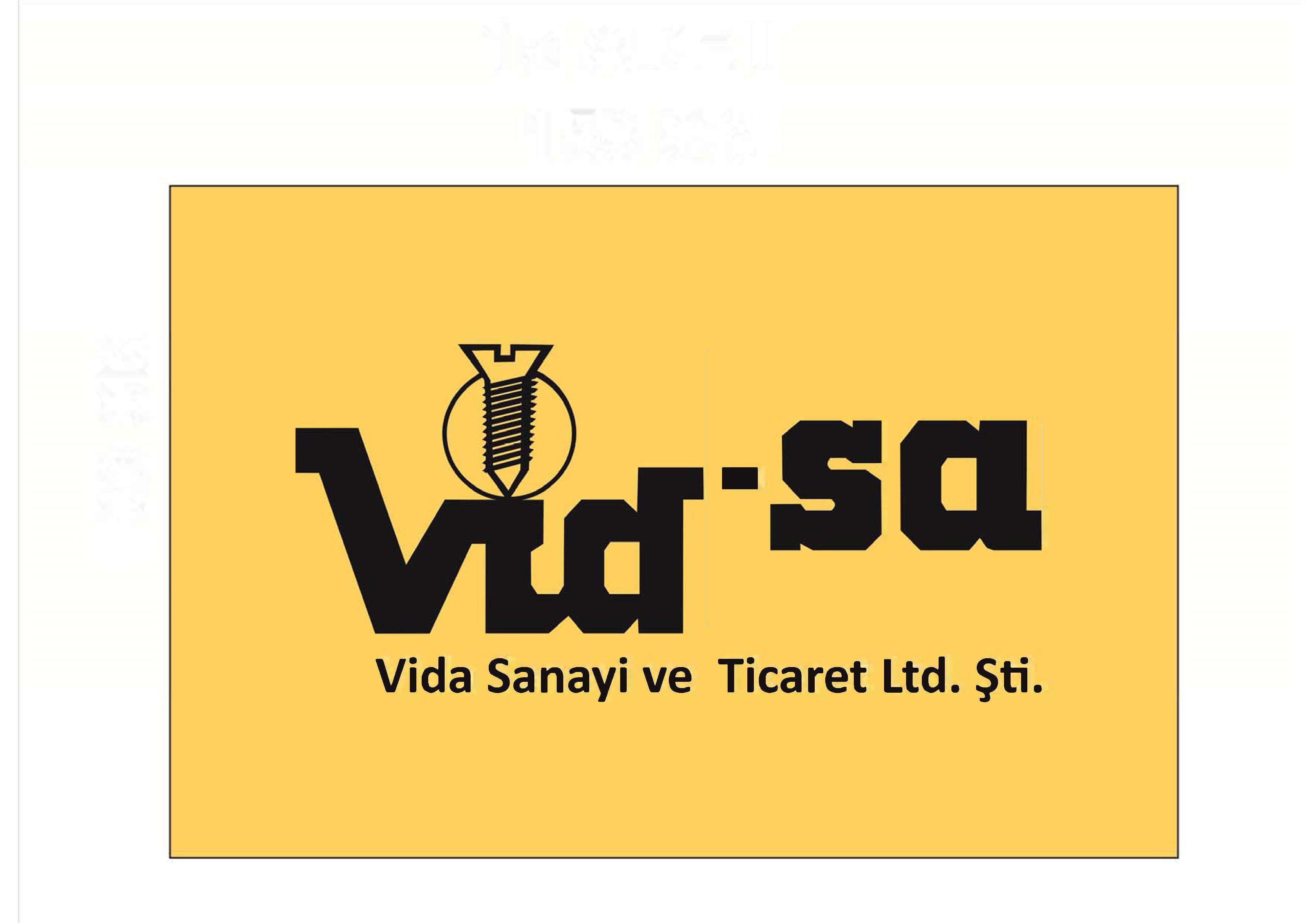 Vid-sa Vida Sanayi ve Ticaret Ltd Şti., VID-SA FASTENERS Ltd.