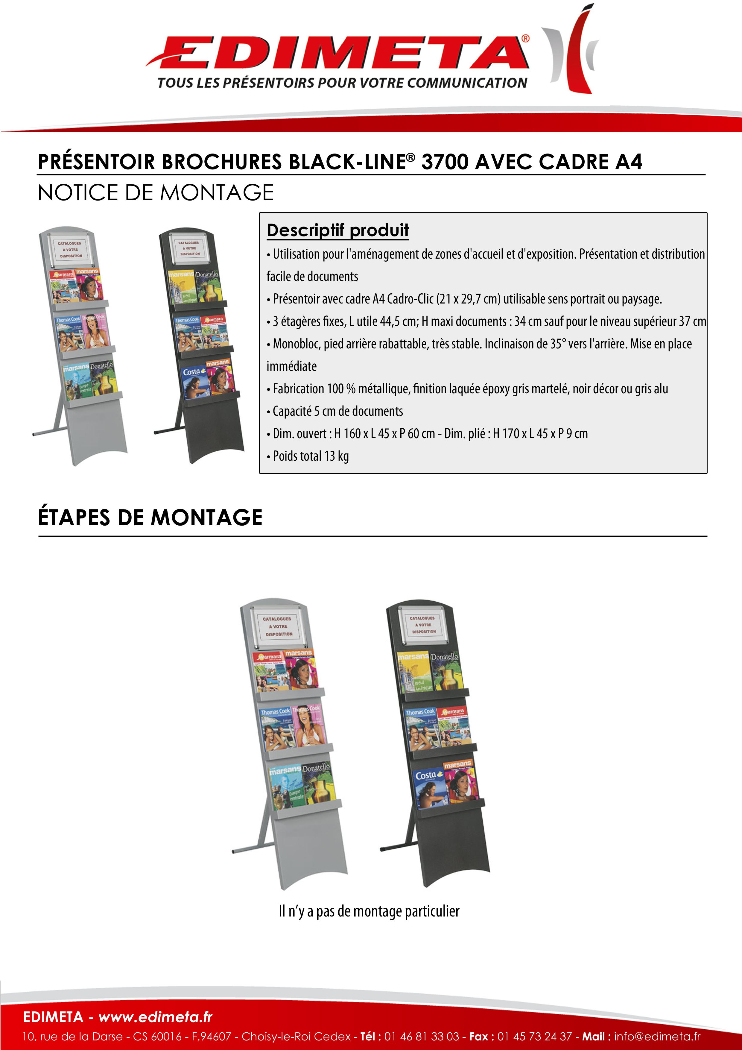 NOTICE DE MONTAGE : PRÉSENTOIR BROCHURES BLACK-LINE® 3700 AVEC CADRE A4