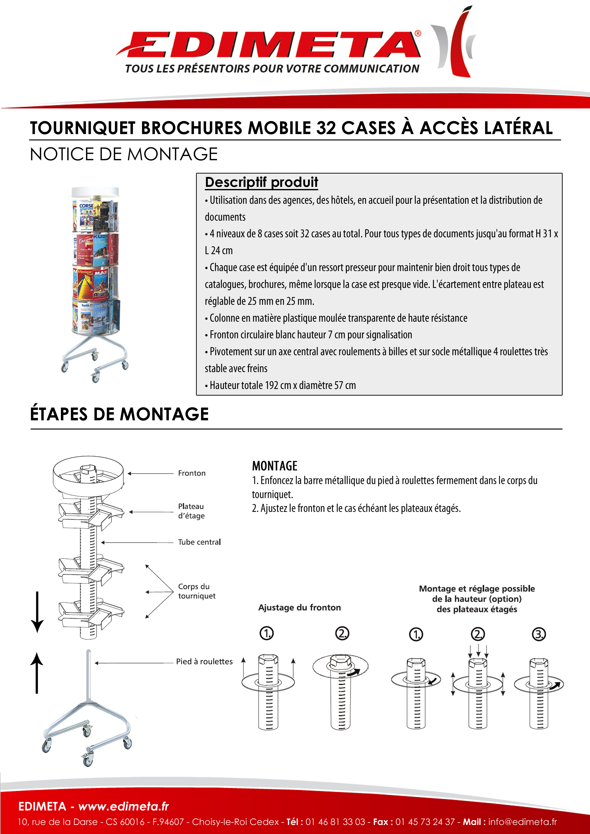 NOTICE DE MONTAGE : TOURNIQUET BROCHURES MOBILE 32 CASES À ACCÈS LATÉRAL