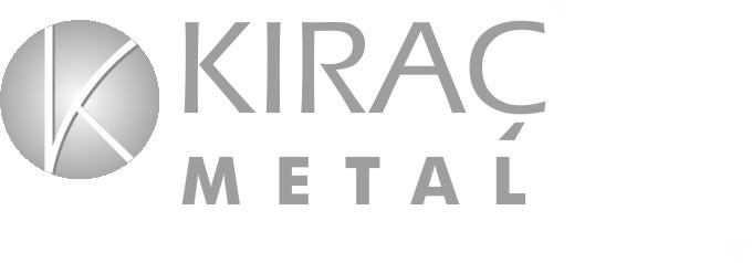 Kıraç Metal Ürünleri Sanayi ve Ticaret Ltd. Şti., Kıraç Metal
