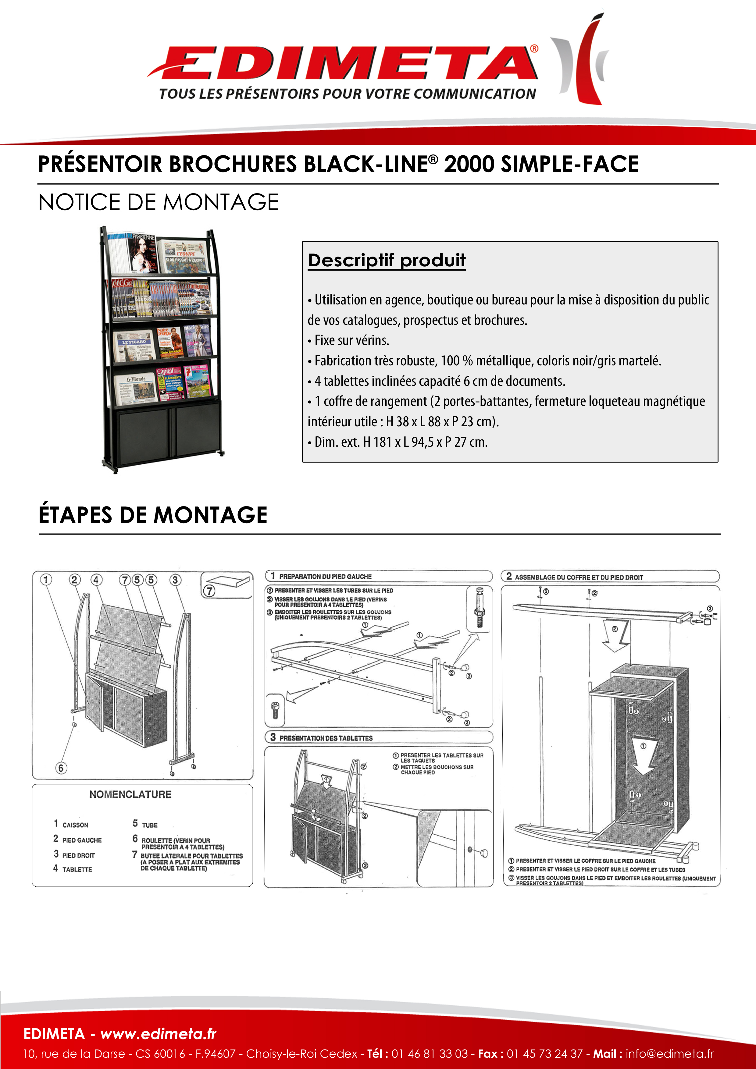 NOTICE DE MONTAGE : PRÉSENTOIRS BROCHURES BLACK-LINE® 2000 SIMPLE-FACE