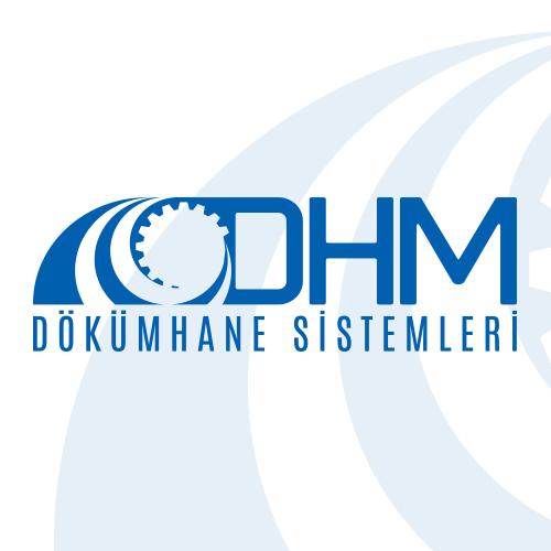 DHM DÖKÜMHANE SİSTEMLERİ A.S.