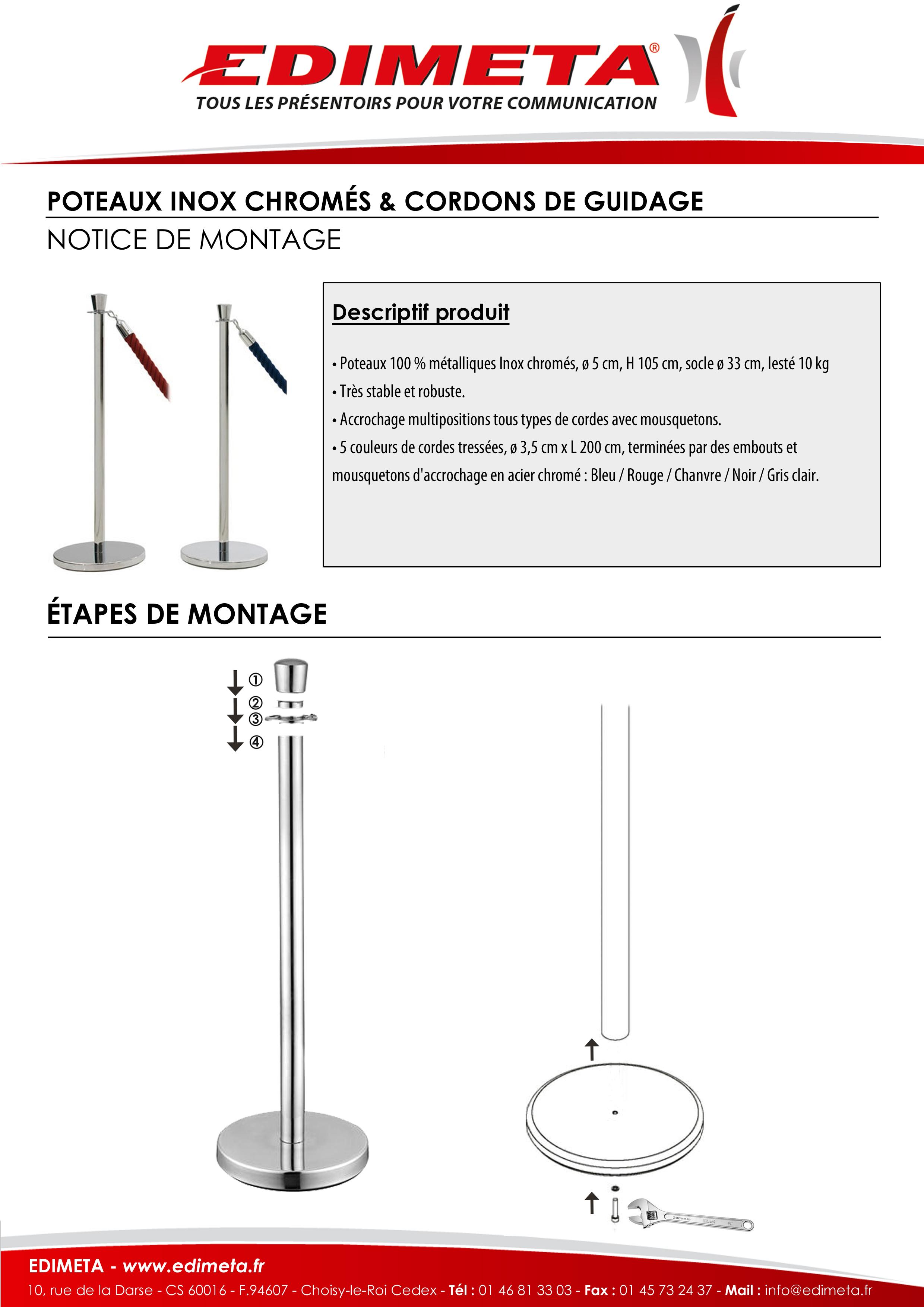 NOTICE DE MONTAGE : POTEAUX INOX CHROMÉS & CORDONS DE GUIDAGE