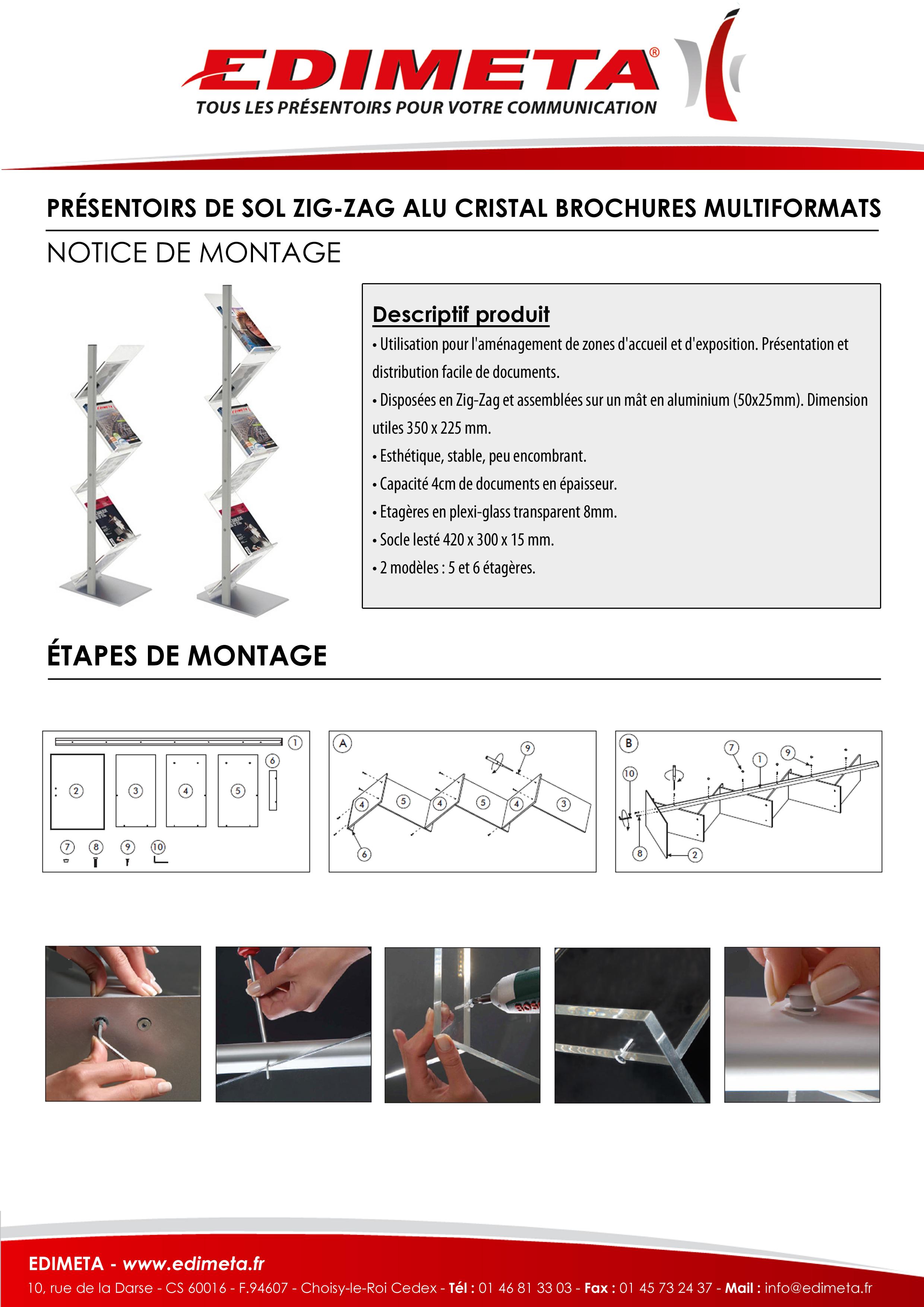 NOTICE DE MONTAGE : PRÉSENTOIRS DE SOL ZIG-ZAG ALU CRISTAL BROCHURES MULTIFORMATS