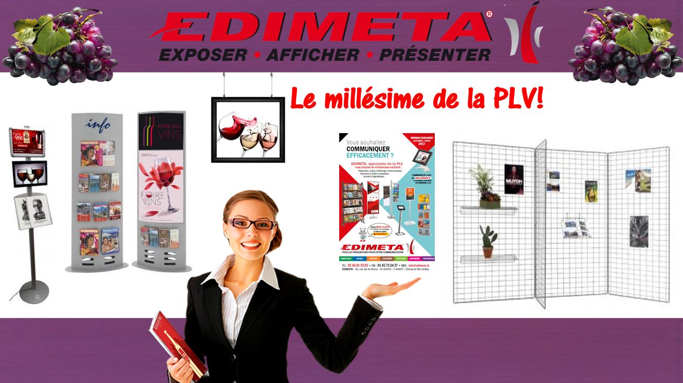 EDIMETA met à votre disposition le millésime de la PLV !