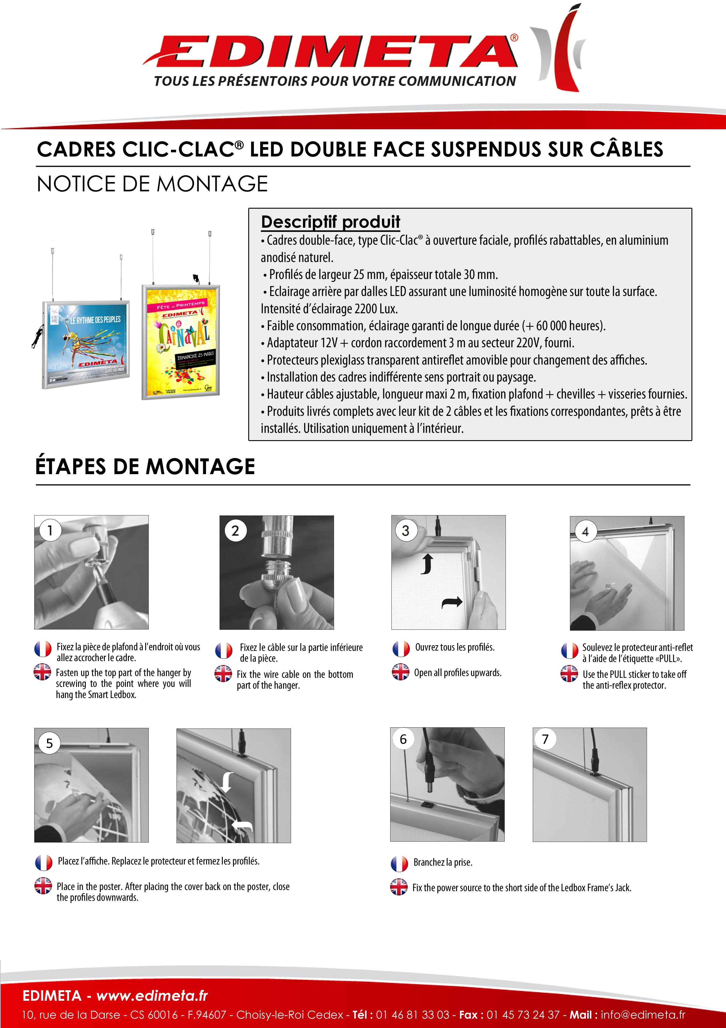 NOTICE DE MONTAGE : CADRES CLIC-CLAC® ÉCLAIRAGE LED DOUBLE FACE SUSPENDUS SUR CÂBLES DU A4 AU A0