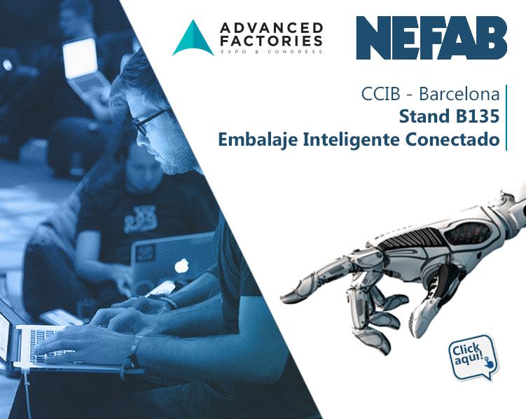 NEFAB EXPONE EN ADVANCED FACTORIES BARCELONA