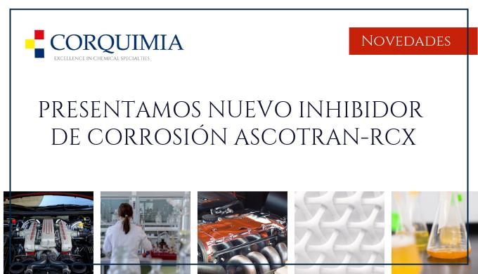 ASCOTRAN-RCX  INHIBIDOR DE CORROSION PARA ANTICONGELANTES