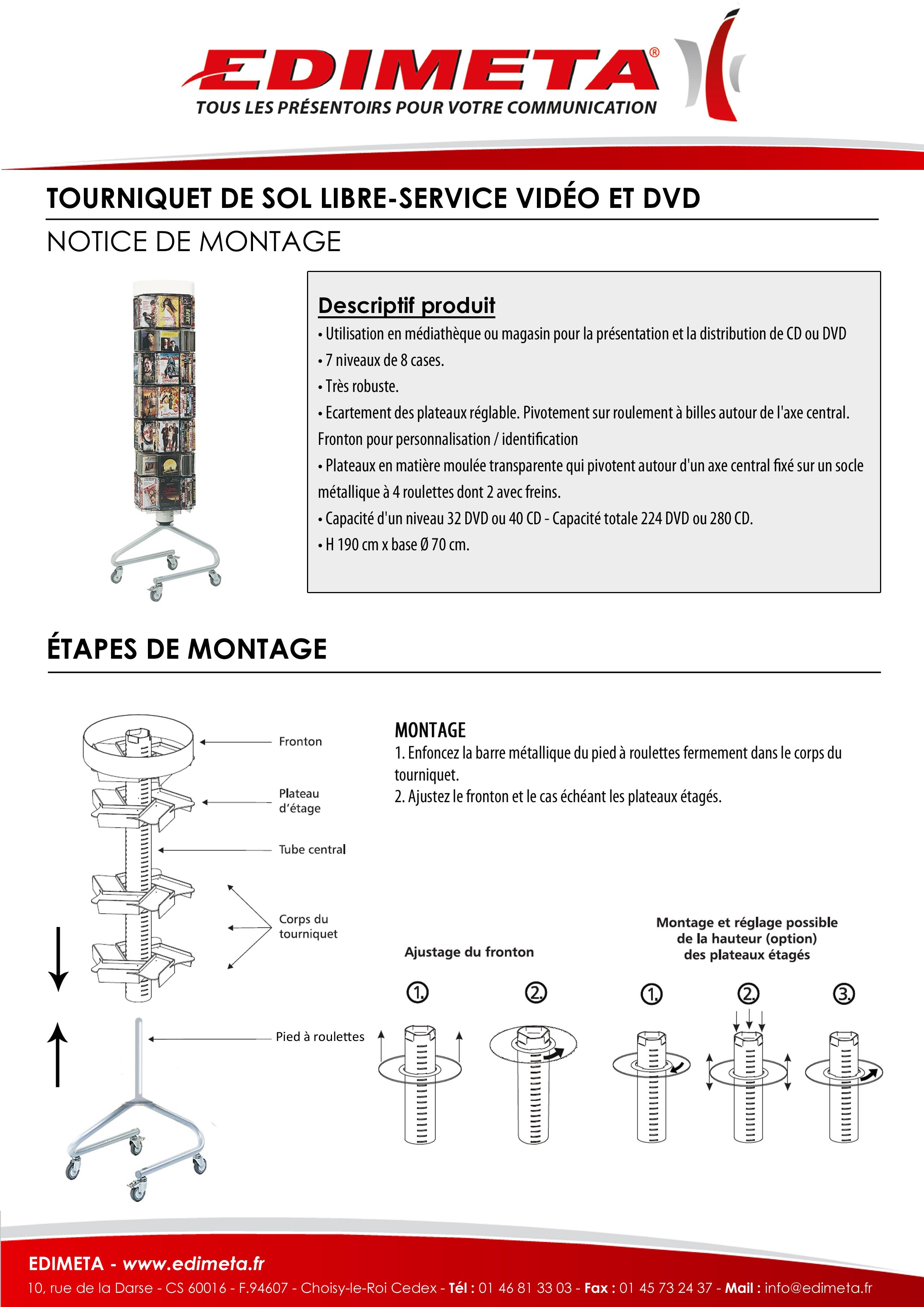 NOTICE DE MONTAGE : TOURNIQUET DE SOL LIBRE-SERVICE CD ET DVD