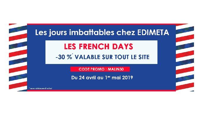Préparez-vous, pour les French Days* c'est l'occasion de réaliser des affaires exceptionnelles chez EDIMETA !