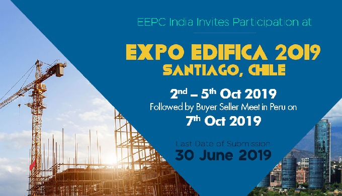 India Pavilion at Expo EDIFICA 2019 followed by Buyer Seller Meet in (Lima, Peru)