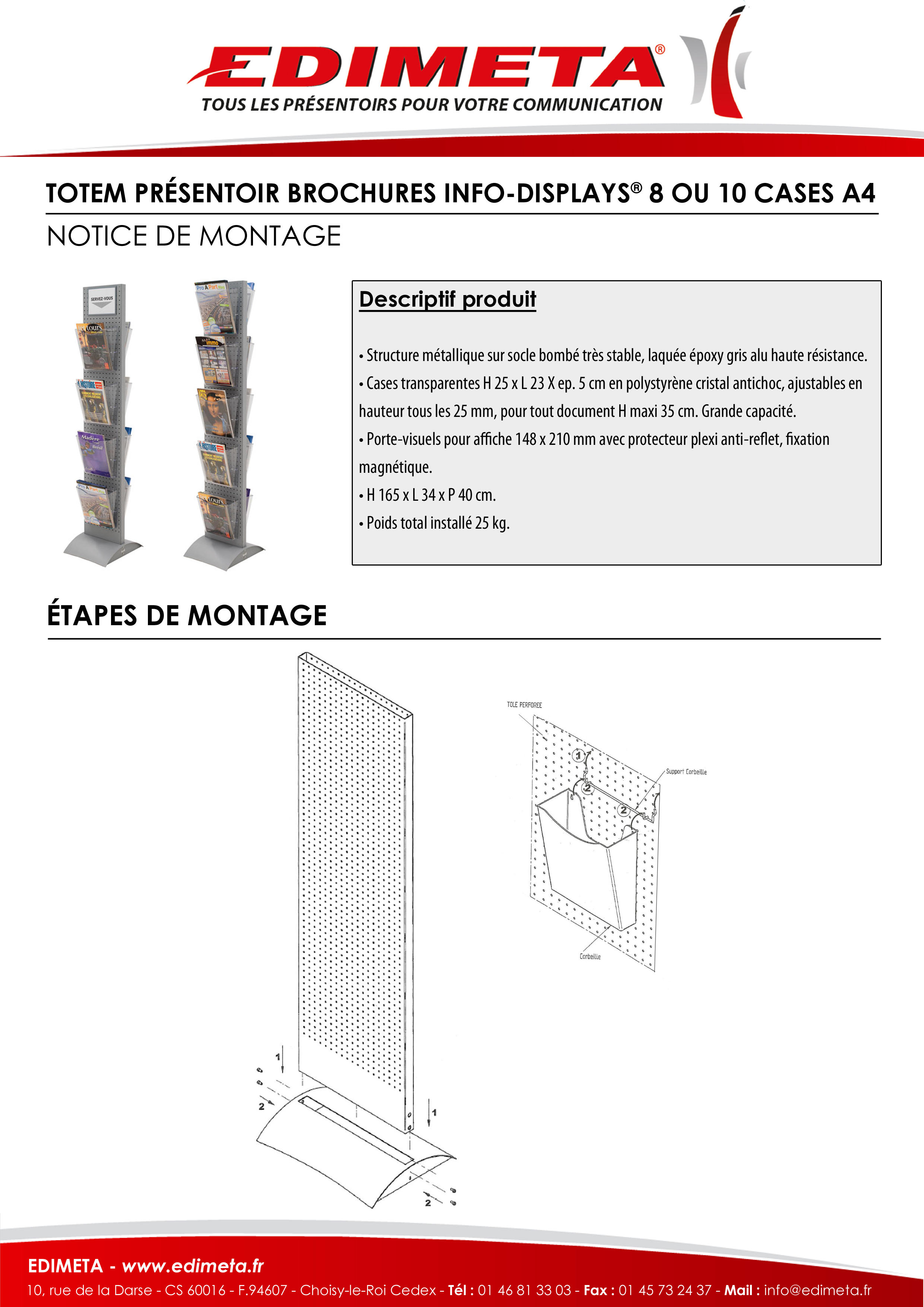 NOTICE DE MONTAGE : TOTEM PRÉSENTOIR BROCHURES INFO-DISPLAYS® 8 OU 10 CASES A4