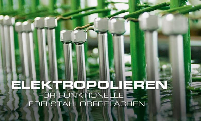Elektropolieren von Edelstahl