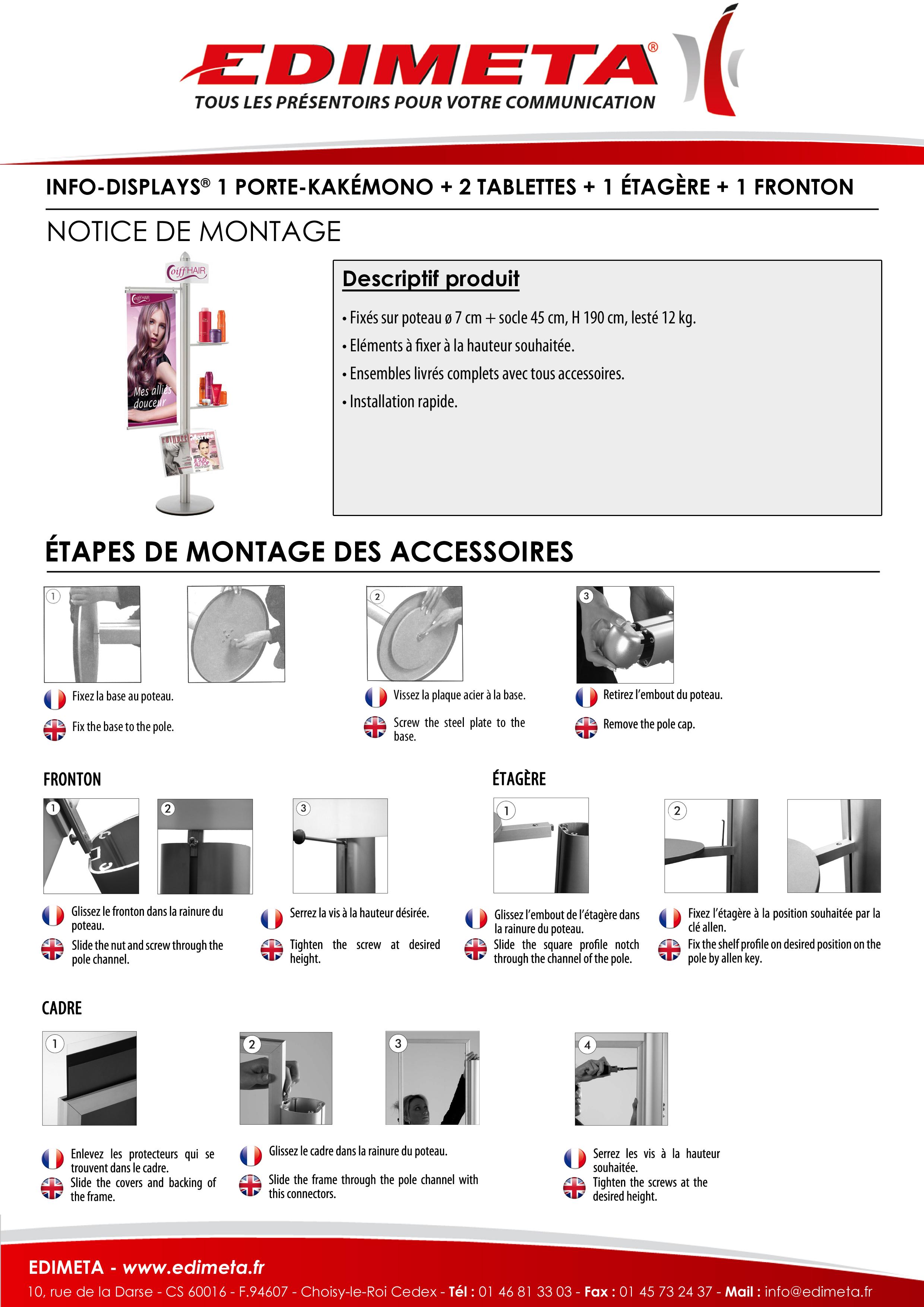 NOTICE DE MONTAGE : INFO-DISPLAYS® H 192 CM 1 PORTE-KAKÉMONO 40 CM + 2 TABLETTES + 1 ÉTAGÈRE + 1 FRONTON