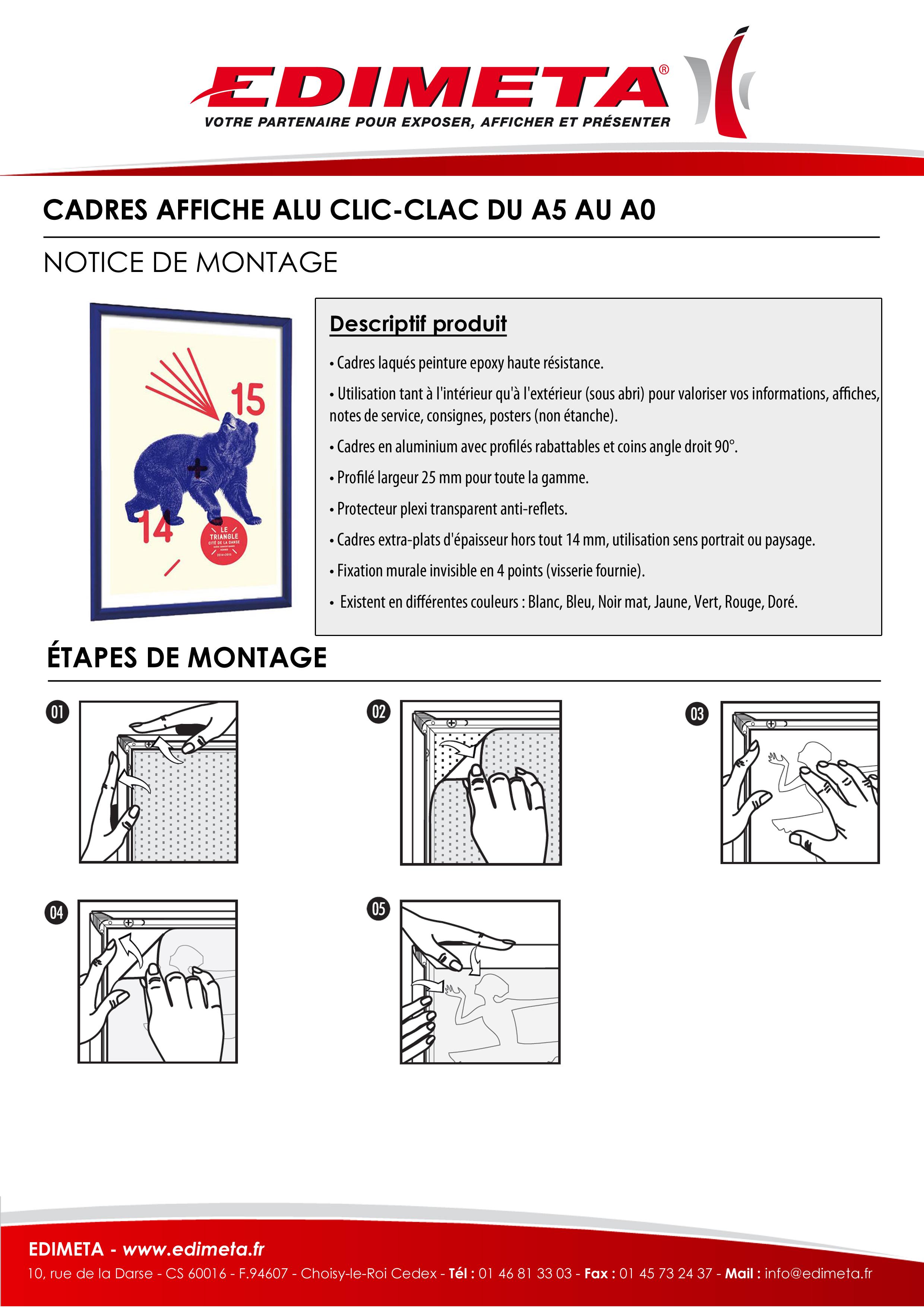 NOTICE DE MONTAGE : CADRES AFFICHE ALU CLIC-CLAC DU A5 AU A0