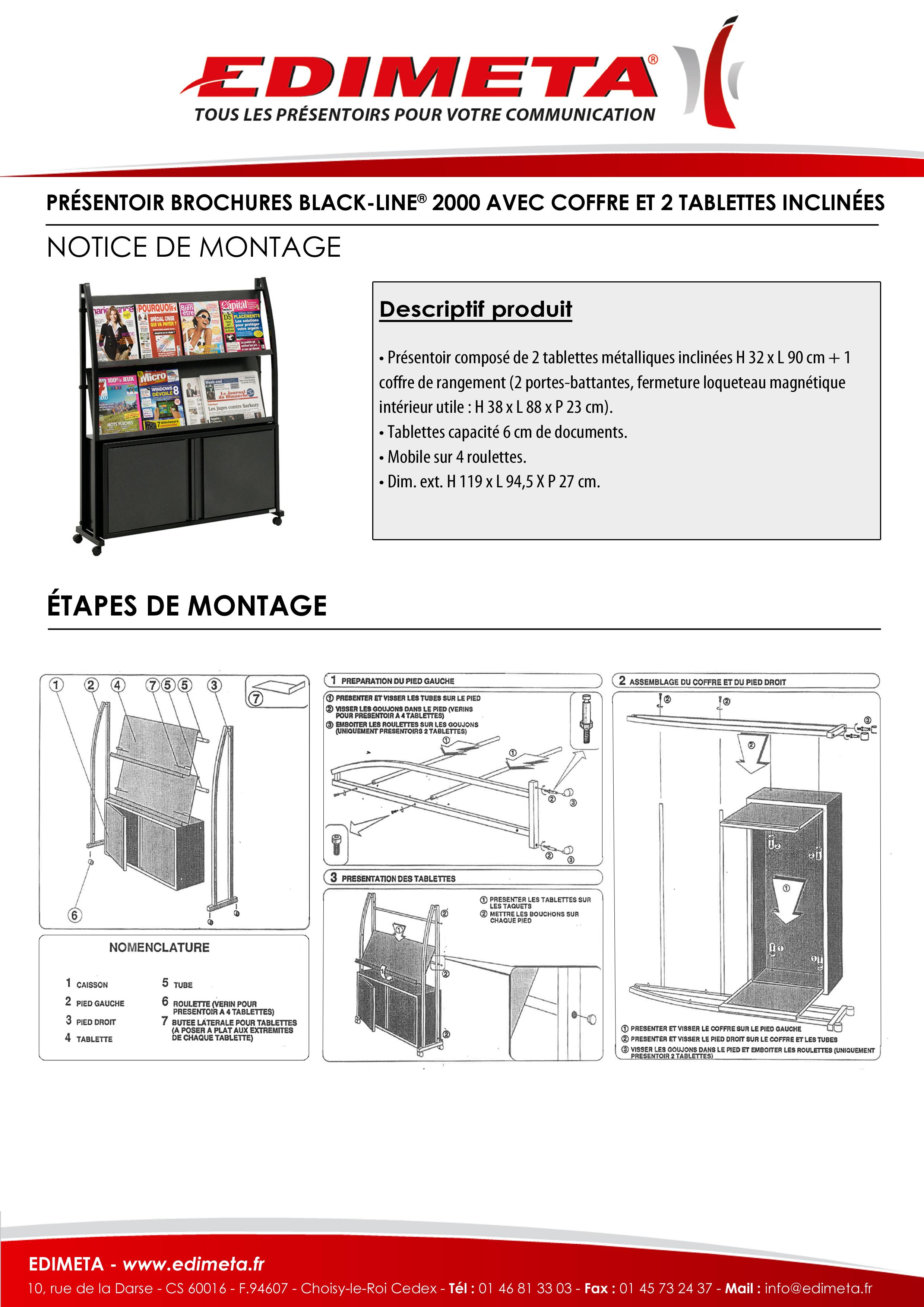 NOTICE DE MONTAGE : PRÉSENTOIR BROCHURES BLACK-LINE® 2000 AVEC COFFRE ET 2 TABLETTES INCLINÉES